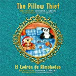 The Pillow Thief: El Ladrón de Almohadas | Jennifer L. Myers