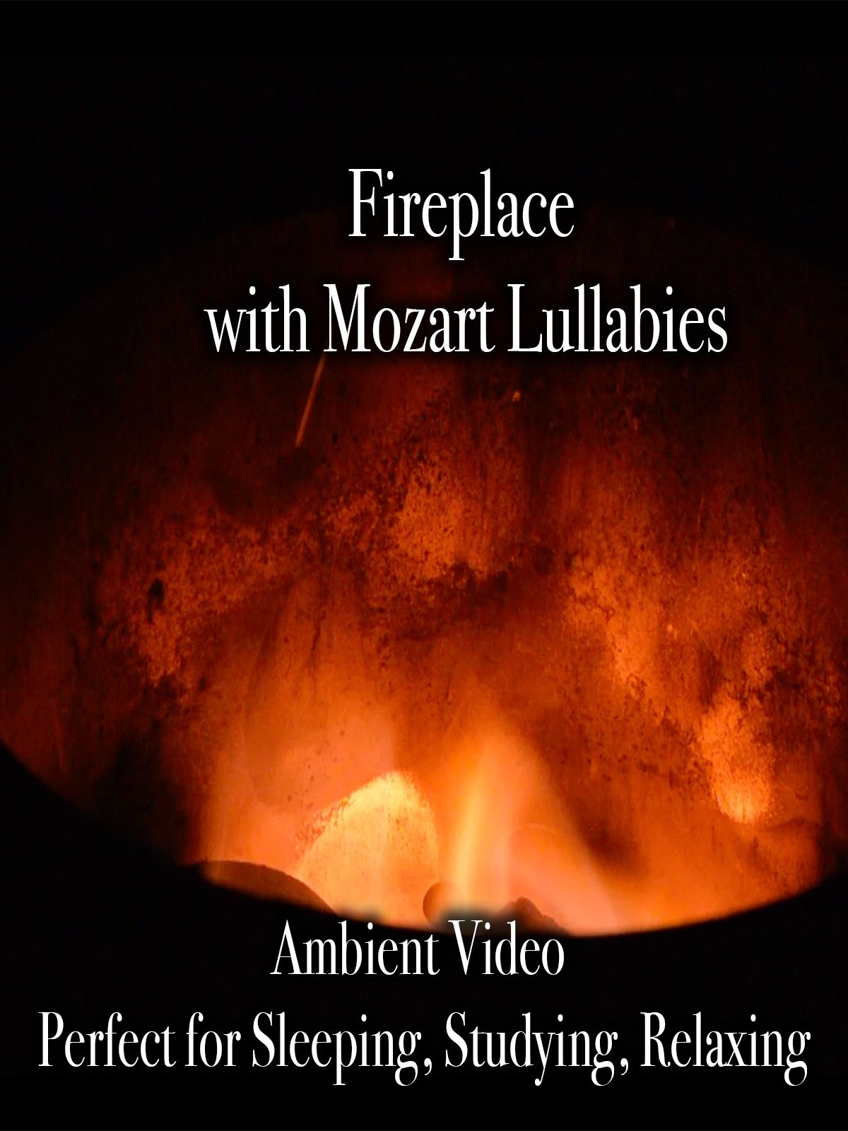 Fireplace with Mozart Lullabies Ambient Video Perfect for Sleeping, Studying, Relaxing