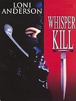 Whisperkill (A Whisper Kills)