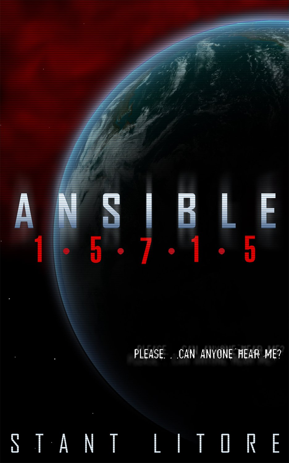 Ansible 15715 (The Ansible Stories) by Stant Litore