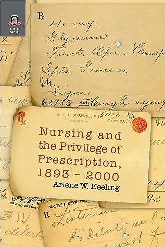 Nursing and the Privilege of Prescription, 1893-2000
