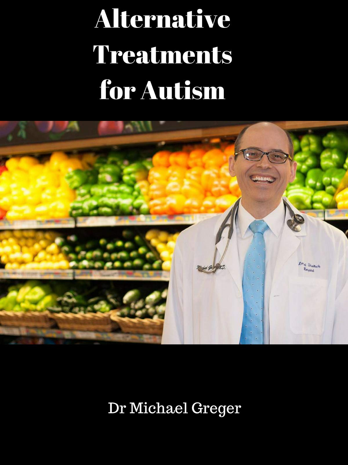 Alternative Treatments for Autism