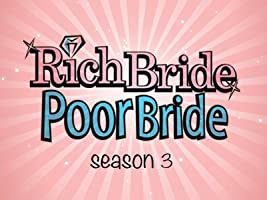 Rich Bride, Poor Bride - Season 3