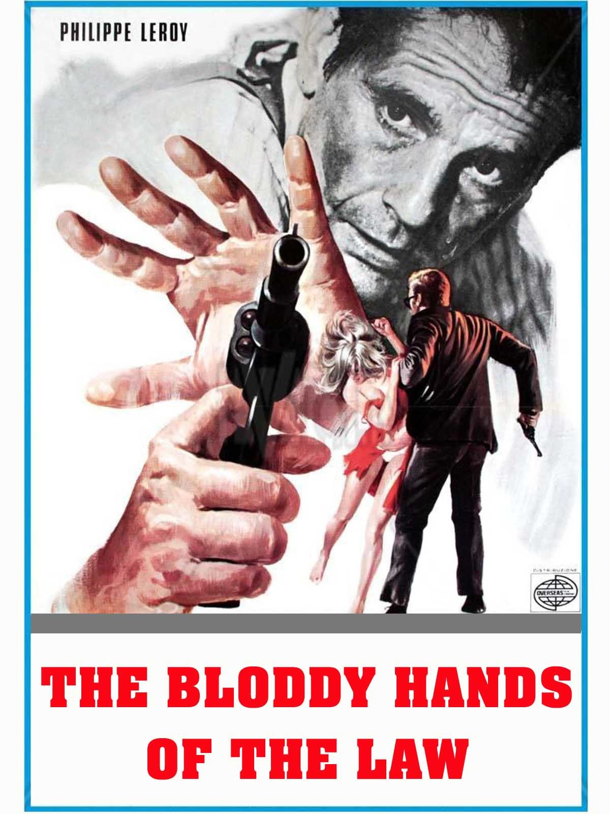 The Bloody Hands Of The Law