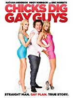 Chicks Dig Gay Guys [HD]