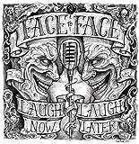 Laugh Now... Laugh Later