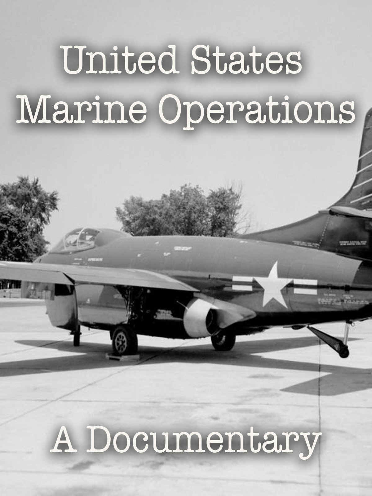 United States Marine Operations A Documentary