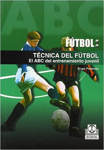Futbol / Soccer: Tecnica Del Futbol. El Abc Del Entrenamiento Juvenil / Soccer Techniques, The ABC of the Juvenile Entertainment (Spanish Edition)