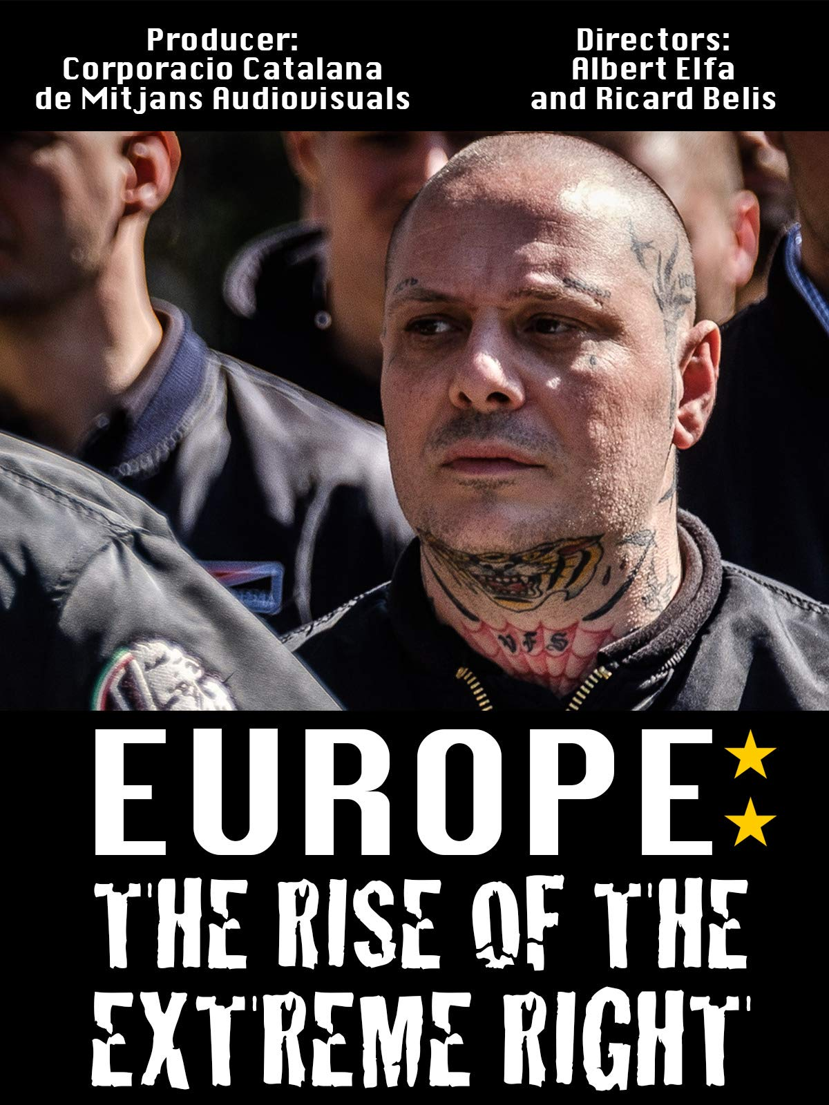 Europe: The Rise of the Extreme Right