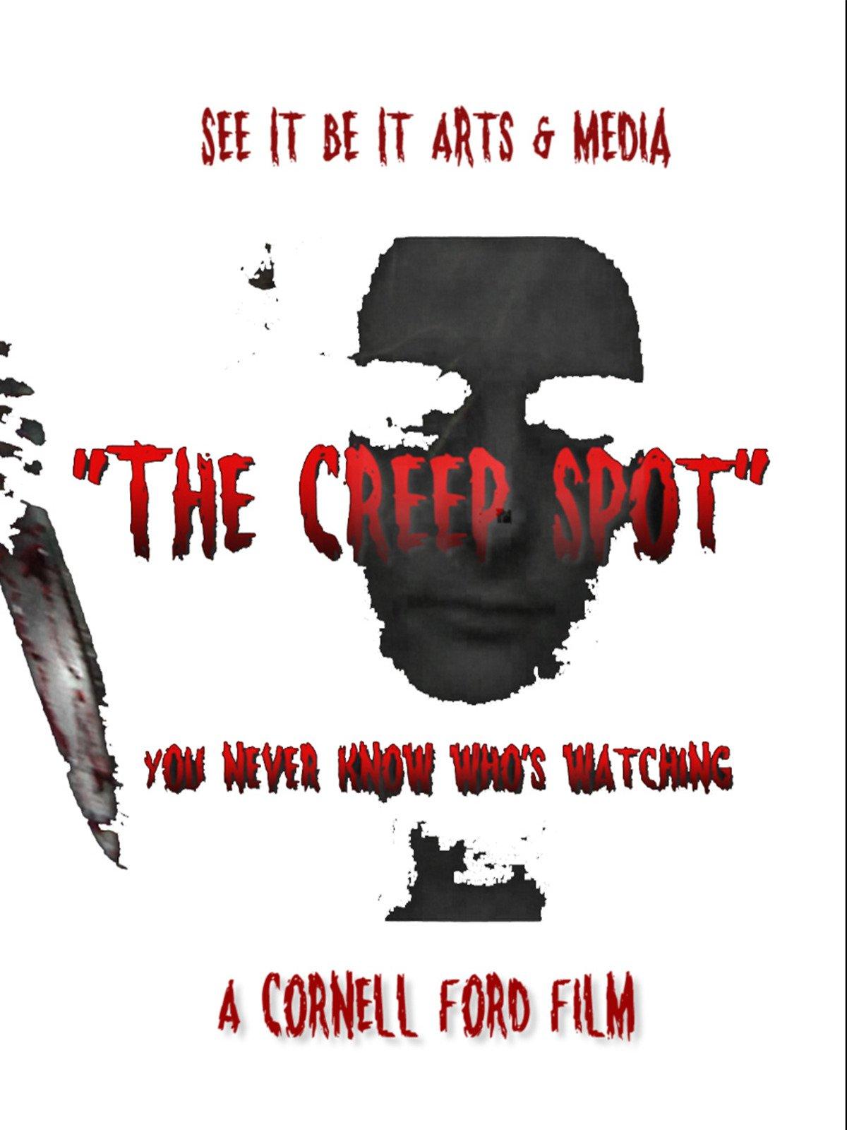 The Creep Spot