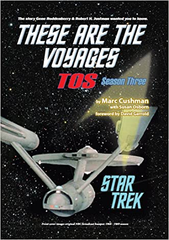 These Are the Voyages - TOS: Season Three written by Marc Cushman