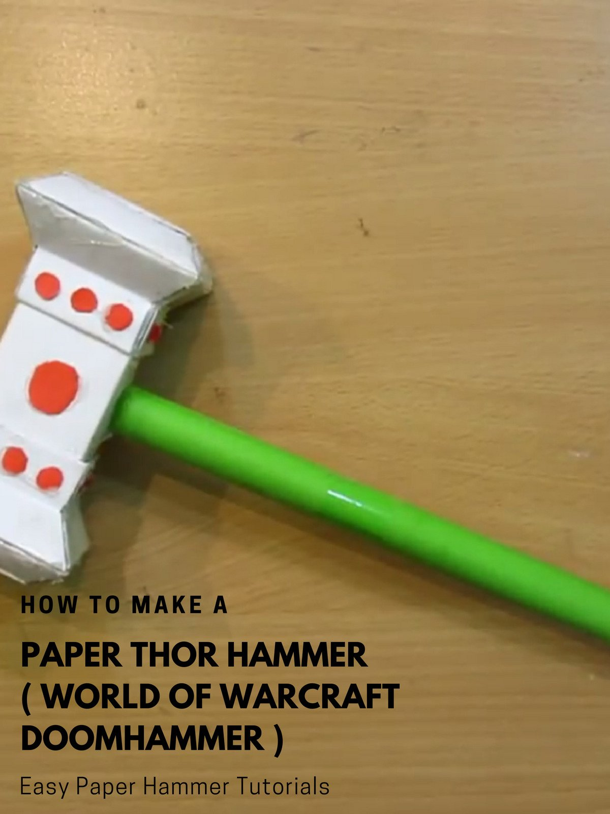 How to Make a Paper Thor Hammer ( World of Warcraft Doomhammer ) on Amazon Prime Video UK