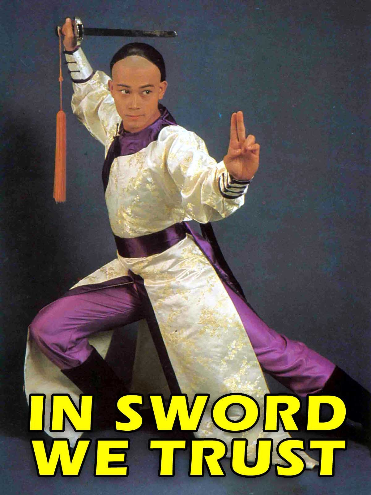In Sword We Trust