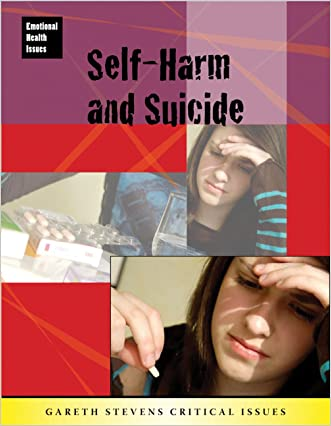 Self-Harm and Suicide (Emotional Health Issues)