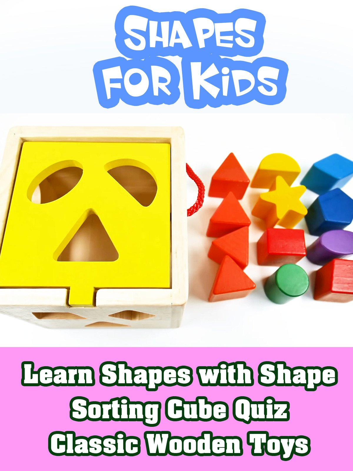 Learn Shapes with Shape Sorting Cube Quiz Classic Wooden Toys