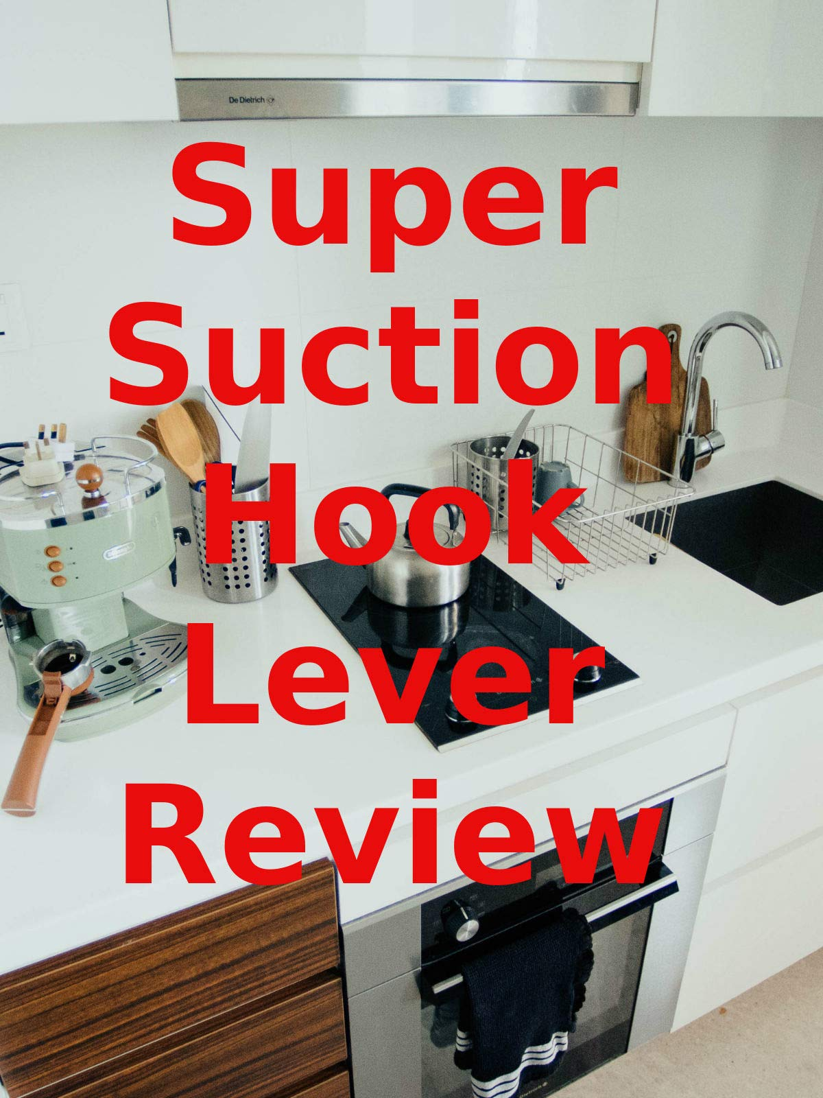 Review: Super Suction Hook Lever Review on Amazon Prime Video UK