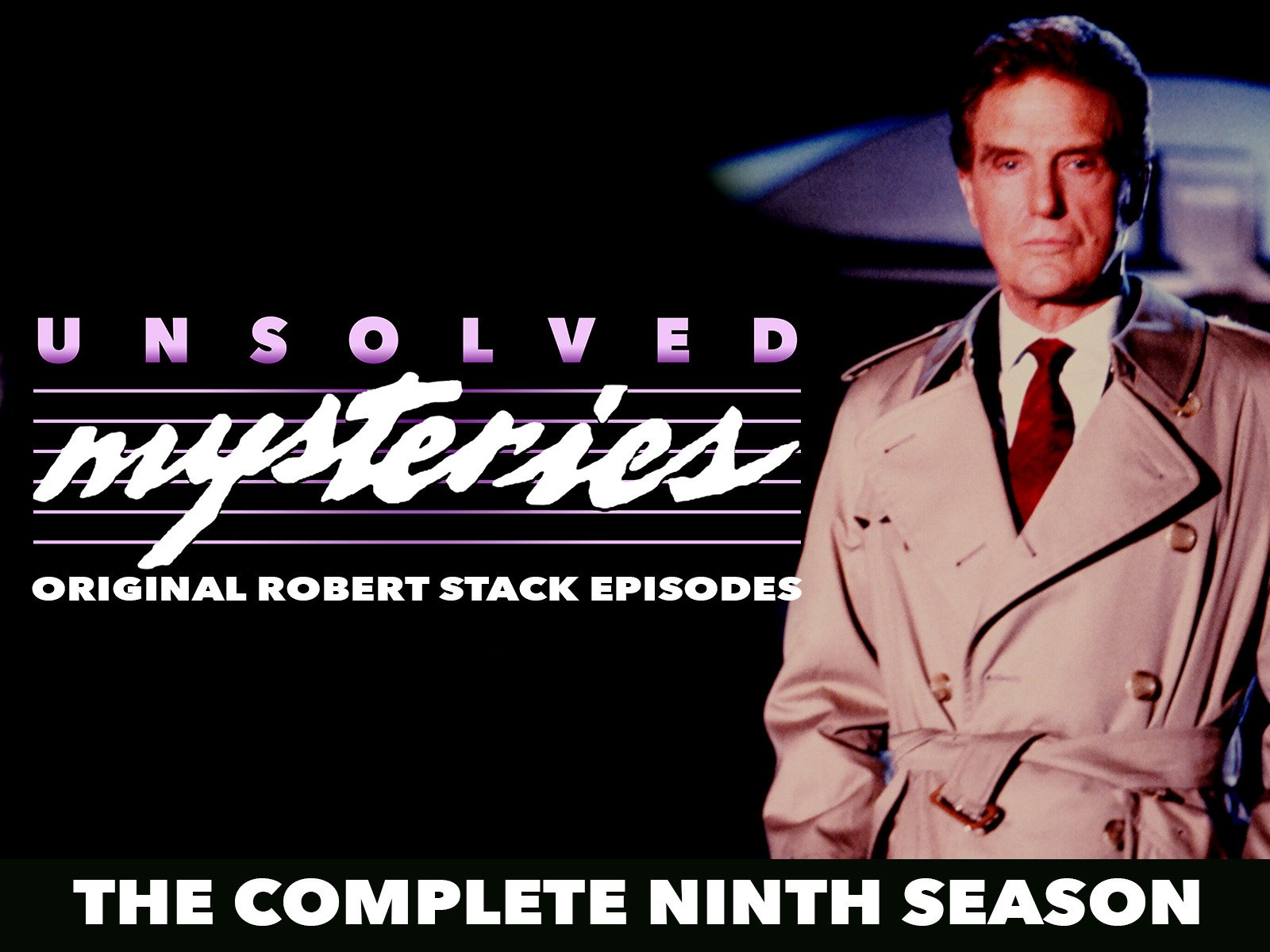 Unsolved Mysteries: Original Robert Stack Episodes - Season 9