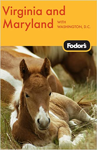 Fodor's Virginia & Maryland, 10th Edition: with Washington, D.C. (Travel Guide)