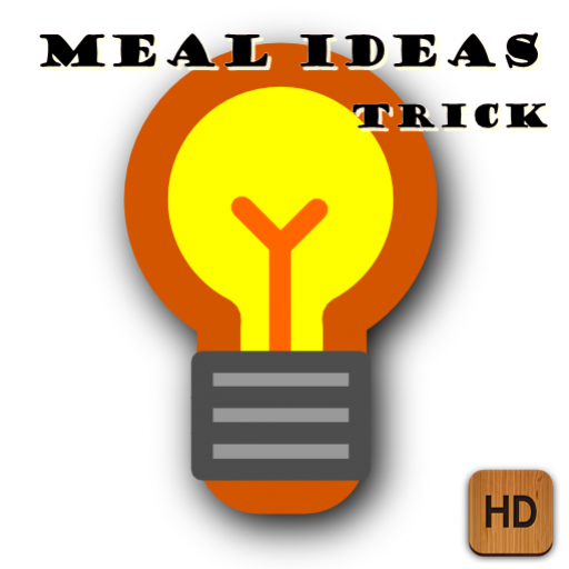 Meal Ideas Trick