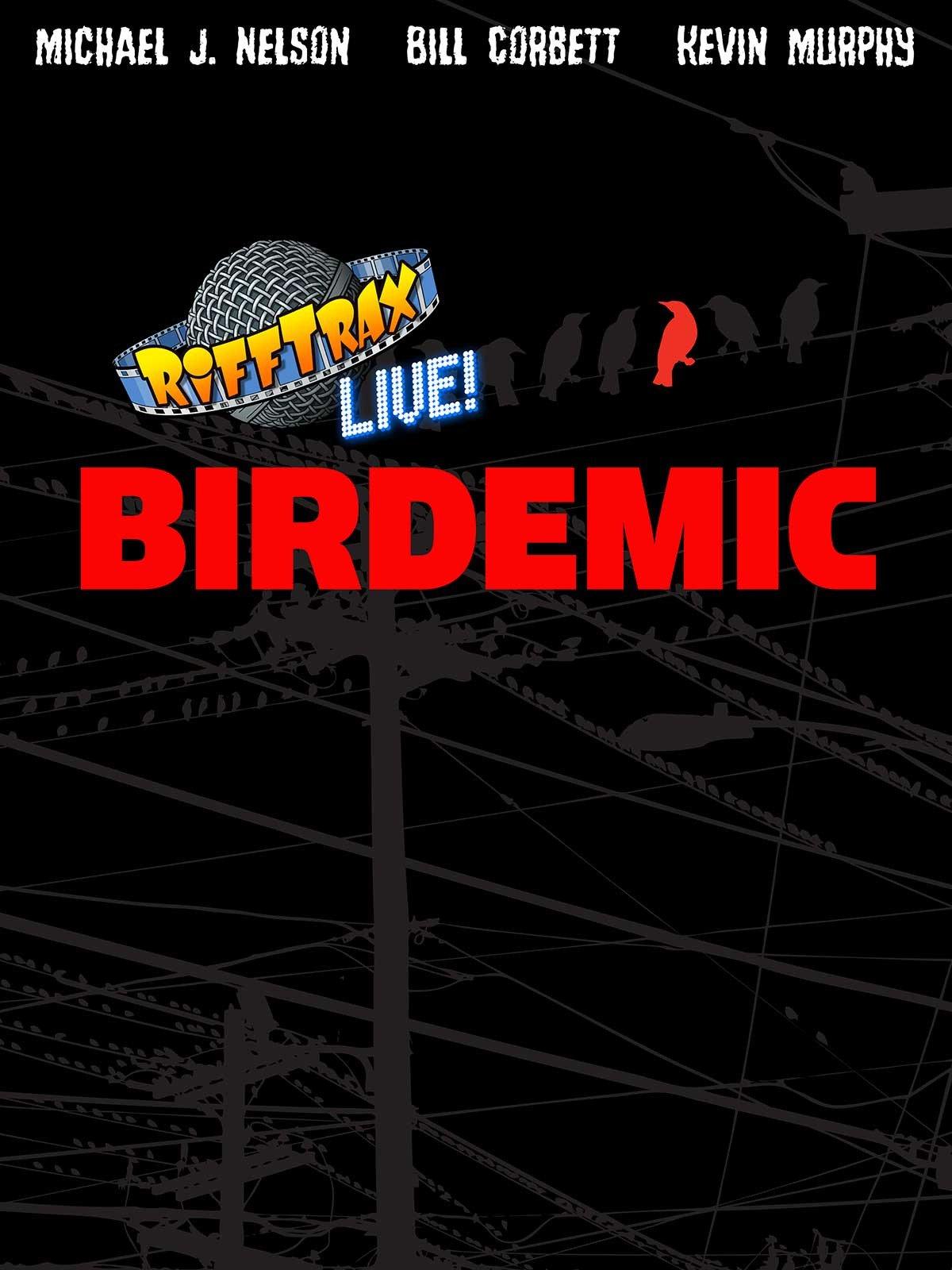 RiffTrax Live Birdemic
