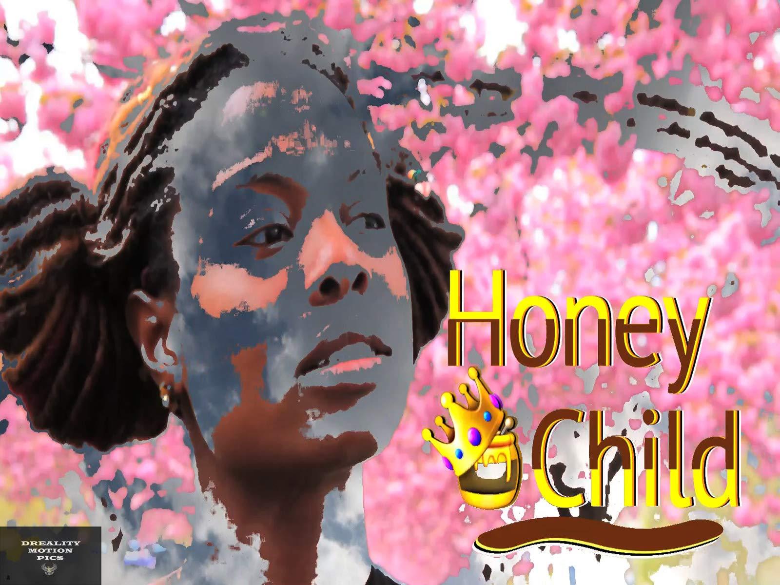Honey Child