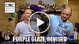 The Purple Glaze, Revised