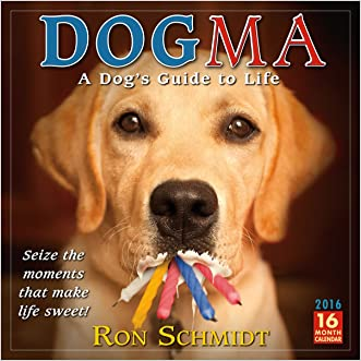 Dogma 2016 Wall Calendar written by Ron Schmidt
