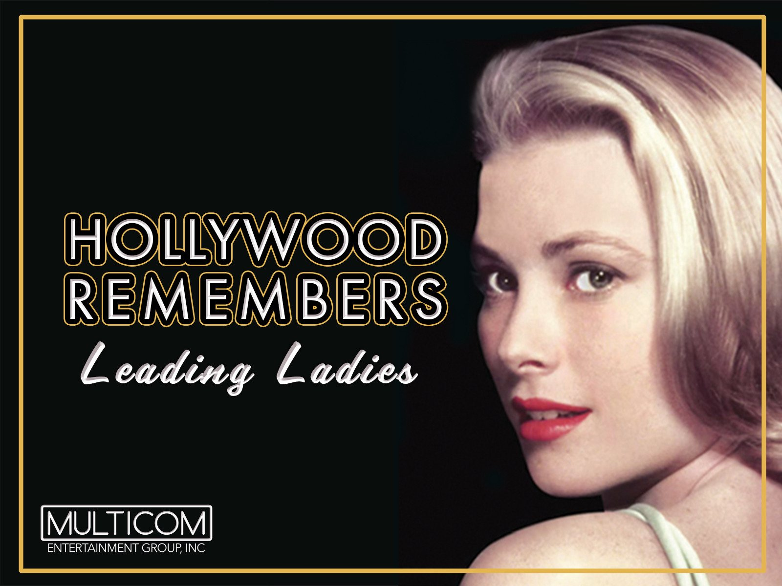 Hollywood Remembers: Leading Ladies on Amazon Prime Video UK