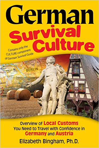 German Survival Culture: An Overview of Local Customs You Need to Travel With Confidence in Germany and Austria