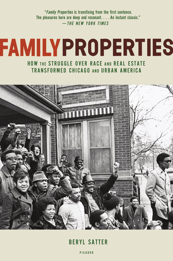 Family Properties: How the Struggle Over Race and Real Estate ...