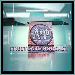 A & P Fruit Cake Podcast