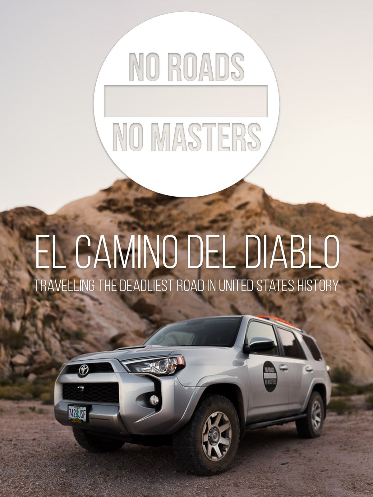 No Roads No Masters: El Camino Del Diablo