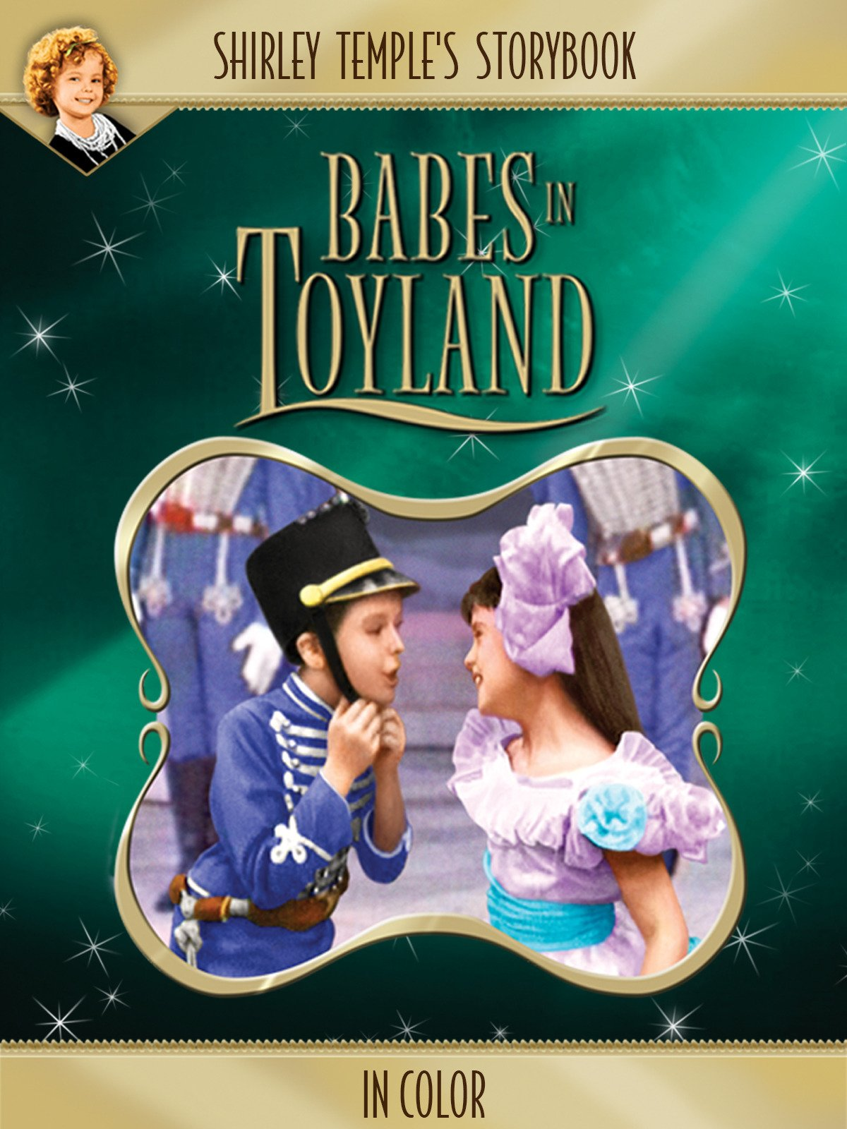 Shriely Temple's Storybook: Babes in Toyland (in Color)