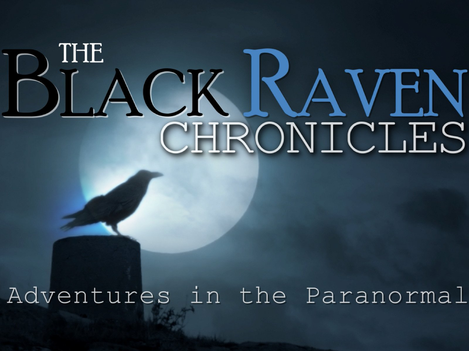 The Black Raven Chronicles - Season 1