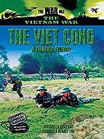 Vietnam: A Deadly Enemy