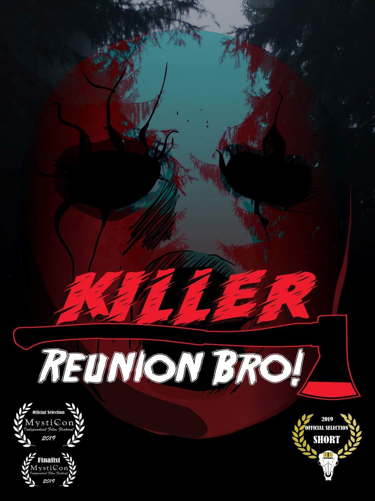 Killer Reunion Bro!