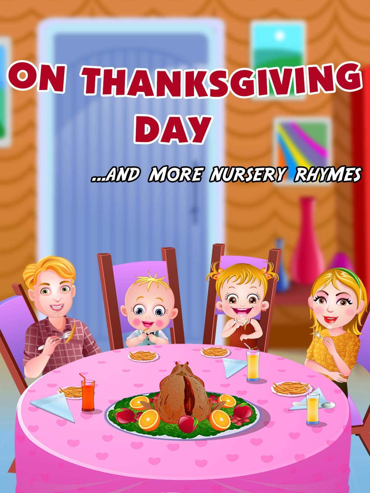 On Thanksgiving Day and more nursery rhymes