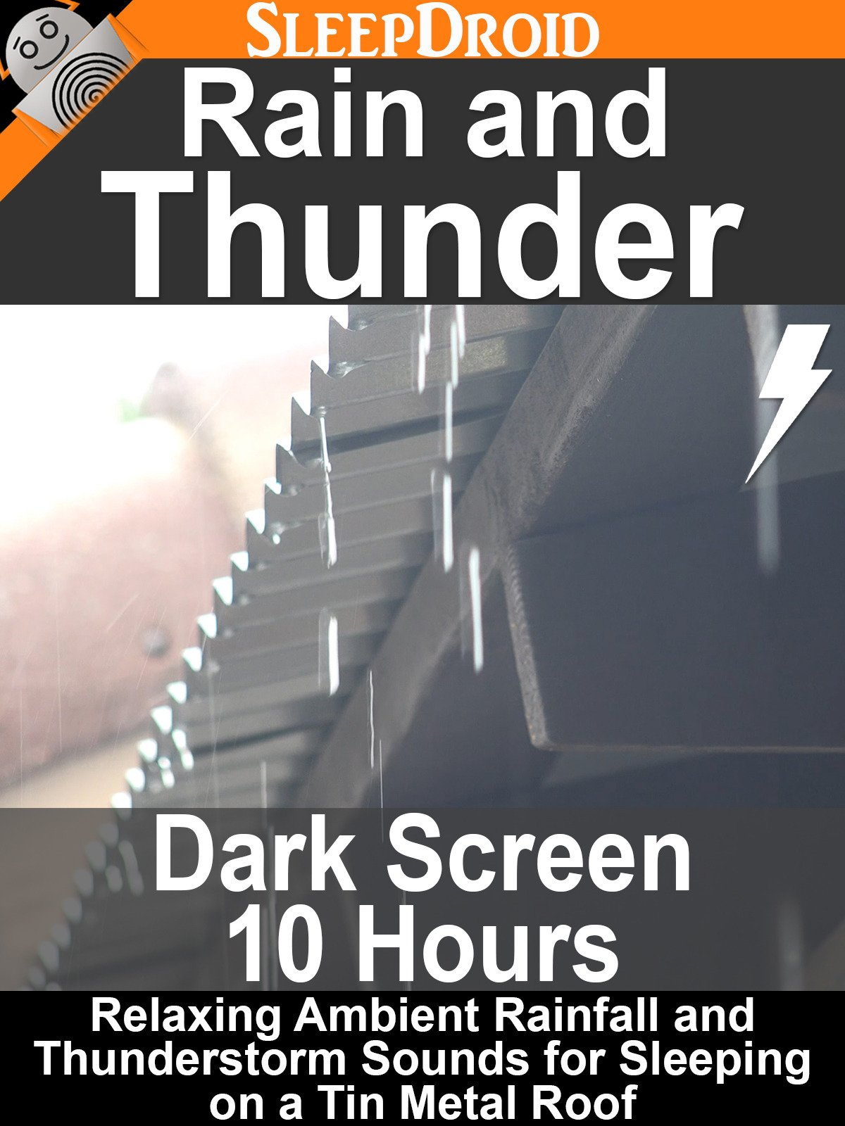 Rain and Thunder (Dark Screen 10 hours) Relaxing Ambient Rainfall and Thunderstorm Sounds for Sleeping on a Tin Metal Roof