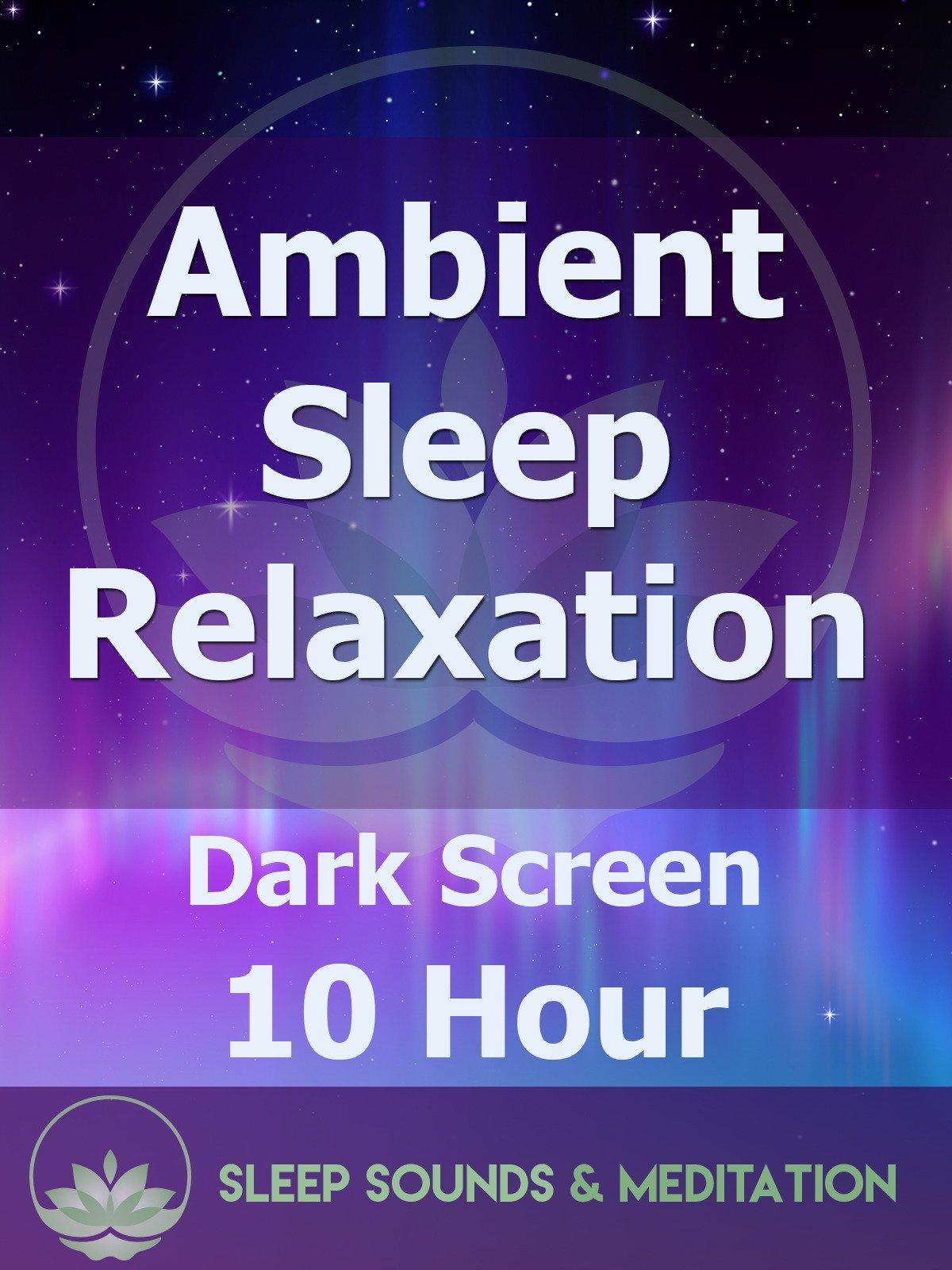 Ambient Sleep Meditation