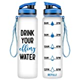 LEADO 32oz 1Liter Motivational Tracking Water Bottle with Time Marker - Drink Your Effing Water - Funny Birthday Gifts for Women Best Friend, BFF, Mom, Daughter, Coworker, Her - Drink More Water Daily (Color: Drink Your Effing Water)