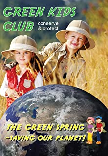Book Cover: Green Kids Club - The Green Spring - Saving Our Planet!