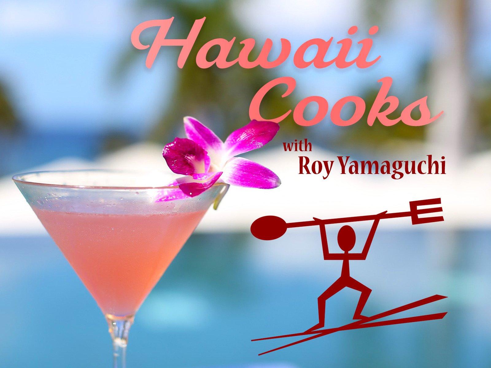 Hawaii Cooks with Roy Yamaguchi - Season 2