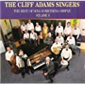 Cliff Adams Singers - The Best of Sing Something Simple Volume