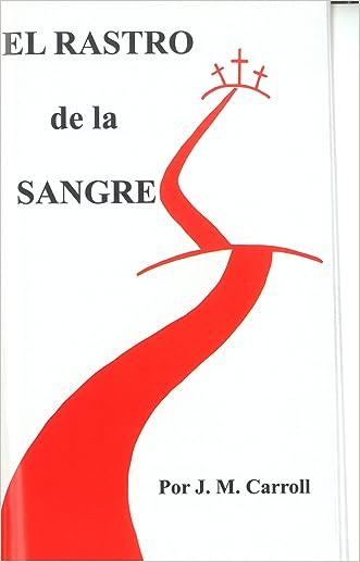 The Trail of Blood - El Rastro de la Sangre (Spanish Edition)