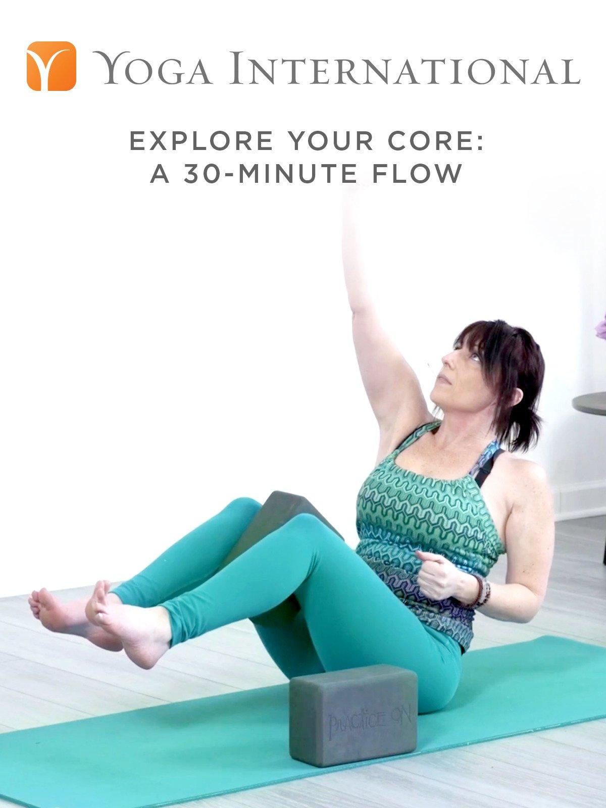 Explore Your Core: A 30-Minute Flow