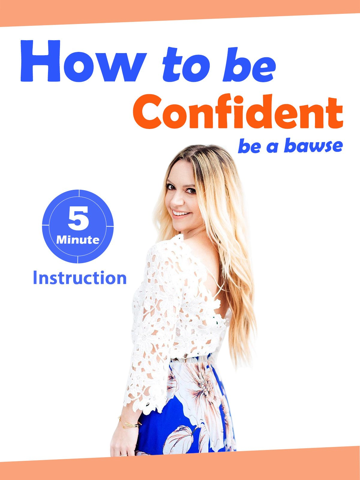 How to be Confident: be a bawse on Amazon Prime Instant Video UK