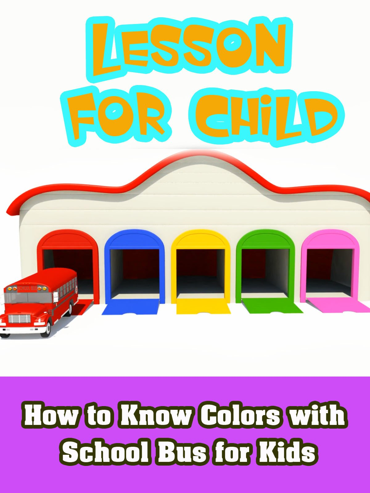 How to Know Colors with School Bus for Kids on Amazon Prime Video UK