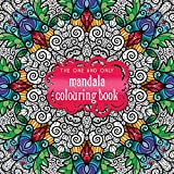 The One and Only Mandala Colouring Book (One and Only Colouring)