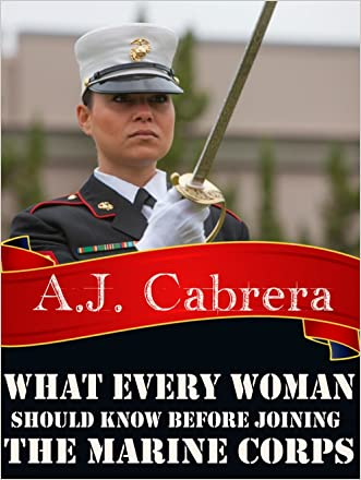 What Every Woman Should Know Before Joining the Marine Corps
