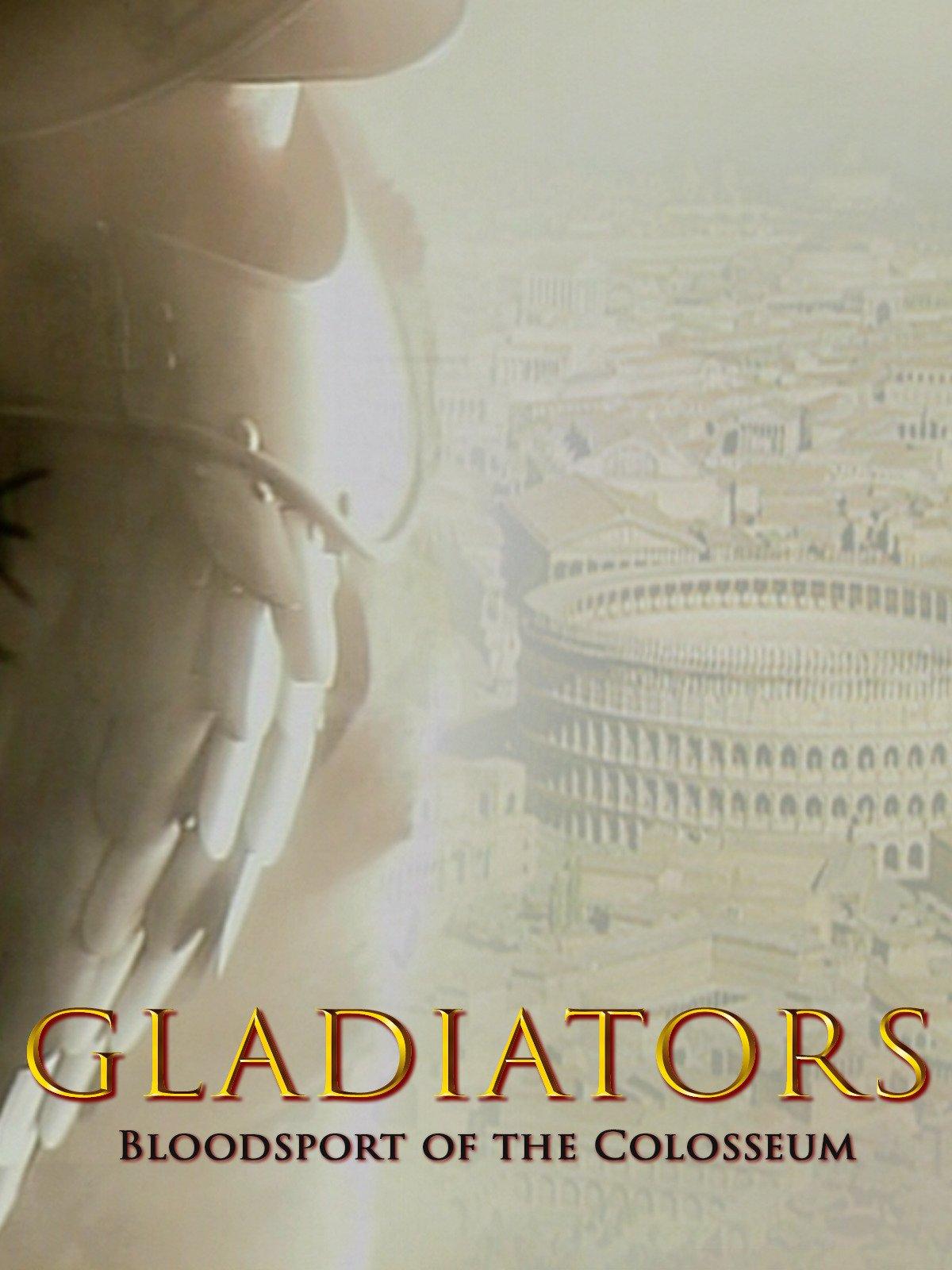 Gladiators: Bloodsport of the Colosseum on Amazon Prime Video UK